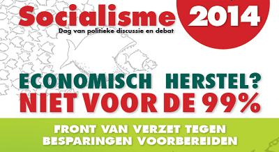 Socialisme 2014. Over ideologie, dogmatisme en sociale klassen