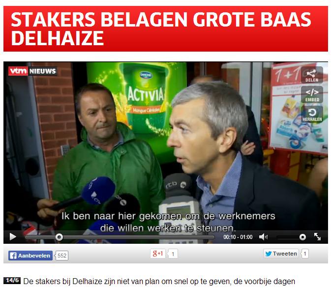 """""""Stakers belagen grote baas Delhaize."""" VTM belaagt de waarheid"""