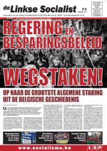 Maandblad De Linkse Socialist komt morgen uit met een nieuwe stakerseditie. Abonnees mogen deze krant woensdag in de bus verwachten.