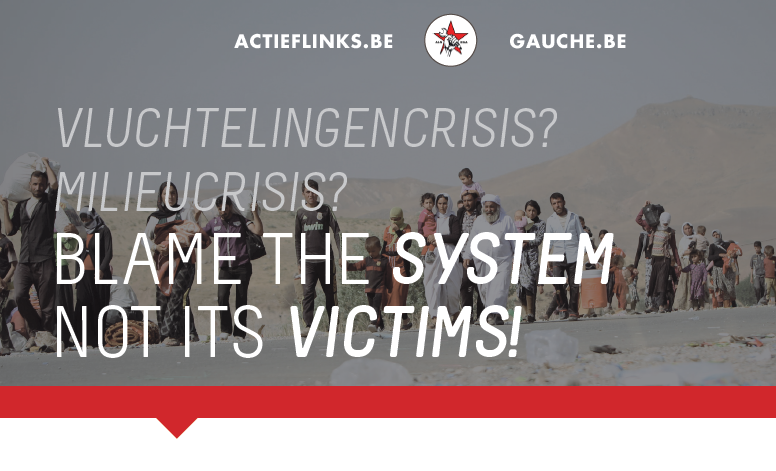 Vluchtelingencrisis: blame the system, not its victims!