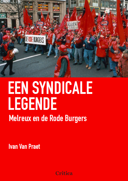 """""""Een syndicale legende"""", het verhaal van een opmerkelijke vorming"""