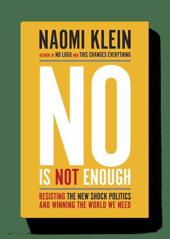 """""""No is not enough"""" – Naomi Klein versus het shock-beleid van Trump"""