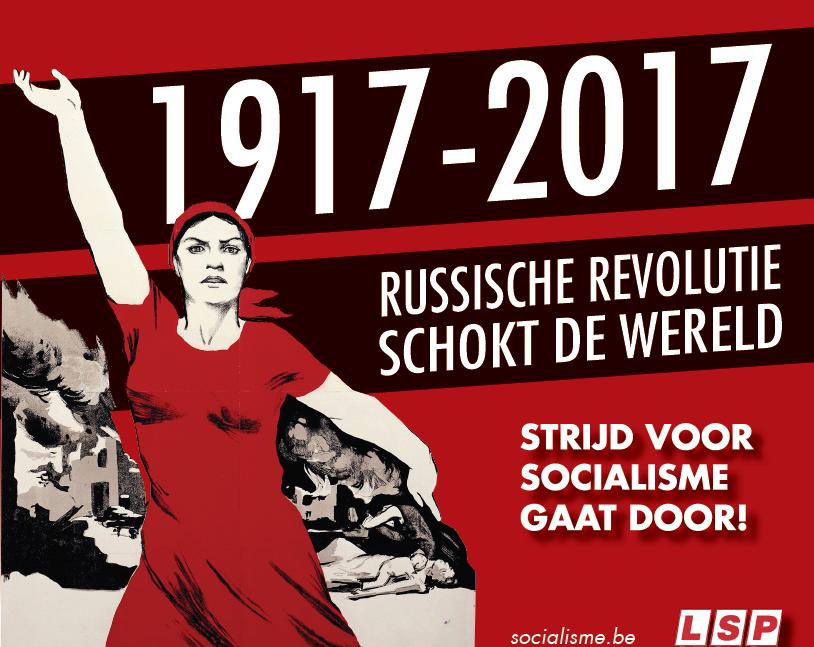 1917-2017. 100 jaar later: het belang van de Russische Revolutie vandaag