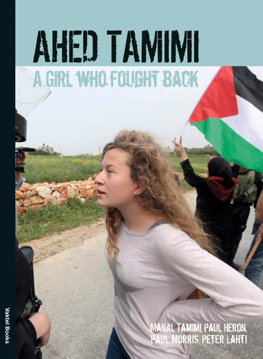 """""""Ahed Tamimi – a girl who fought back."""" Boek over symbool van strijd tegen onderdrukking"""