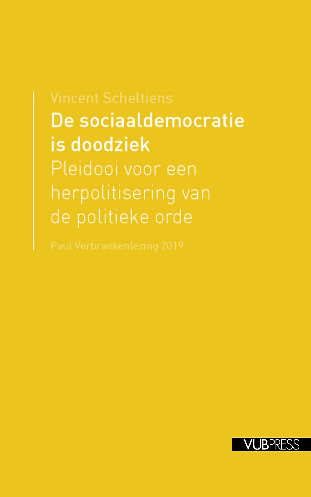 """""""De sociaaldemocratie is doodziek."""" Ander en beter?"""