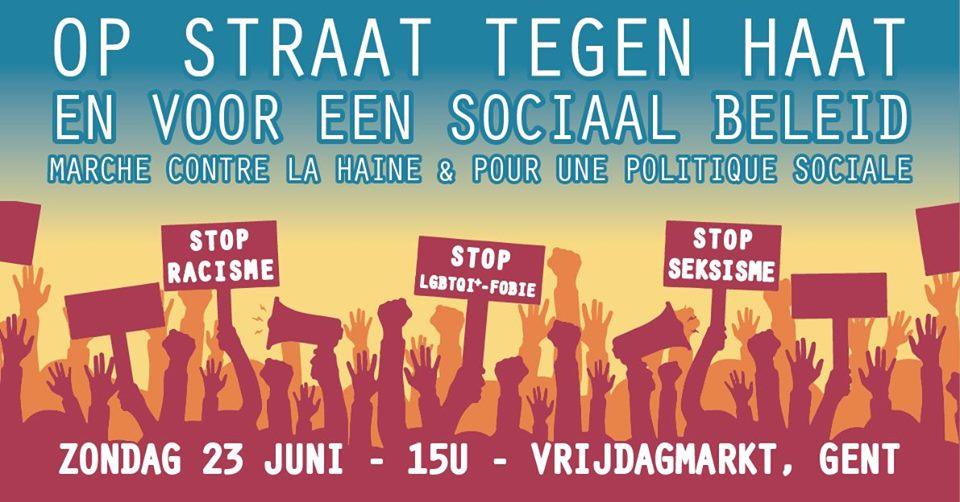 """23 juni in Gent: """"Op straat tegen haat en voor een sociaal beleid"""""""