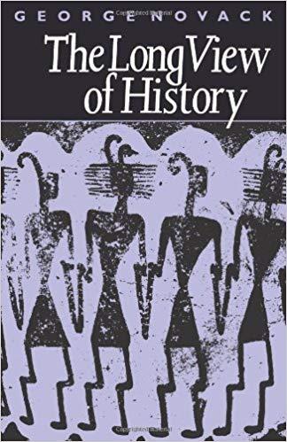 De lange kijk op de geschiedenis. Brochure door George Novack (deel 2)